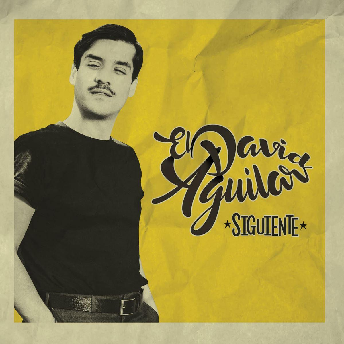 El David Aguilar- Siguiente