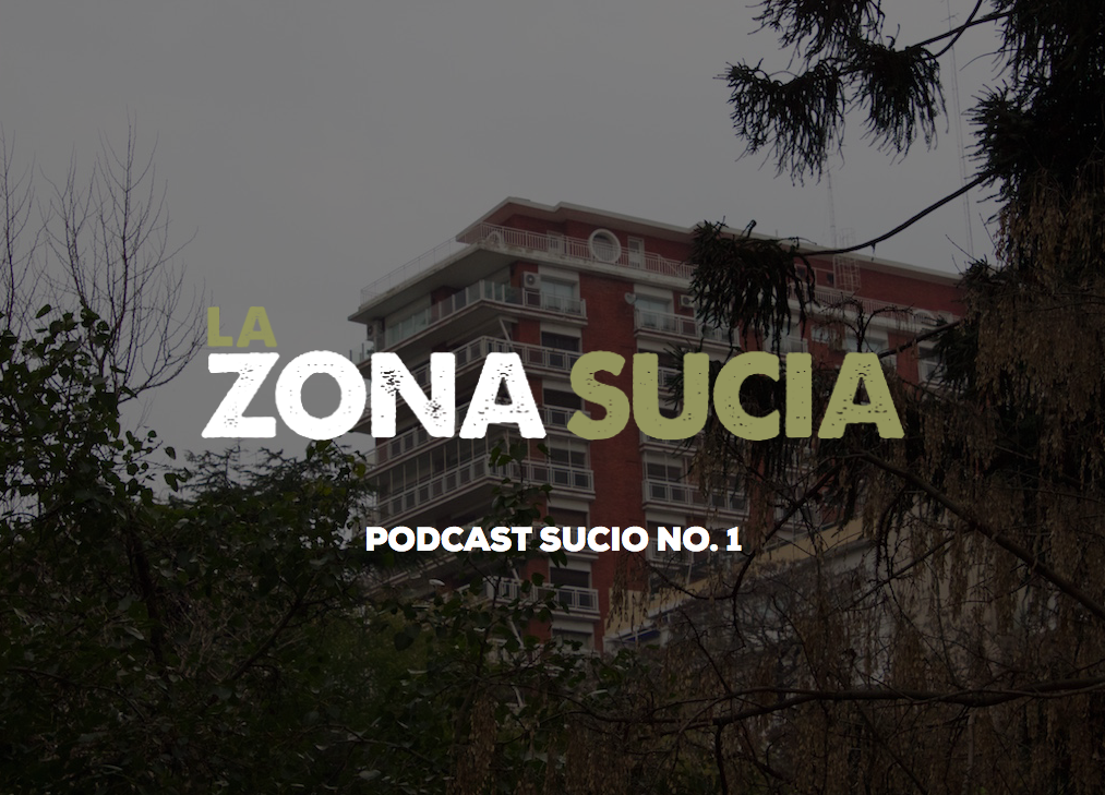 Podcast Sucio No. 1