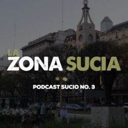 podcast sucio 3