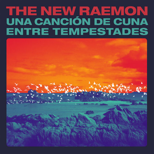 The New Raemon – Una canción de cuna entre tempestades
