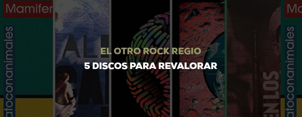 5 discos de otro rock regio por revalorar