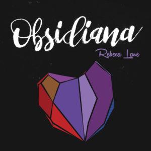 obsidiana rebeca lane